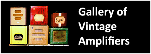 vintage guitar amplifiers amps gibson fender vox marshall selmer orange ampge first rare prototype early oahu supro valco mots pearloid magnatone ball premier tweed twin bassman dumble trainwreck soldano mesa boogie hiwatt engl 4X12 head cab blonde blackface